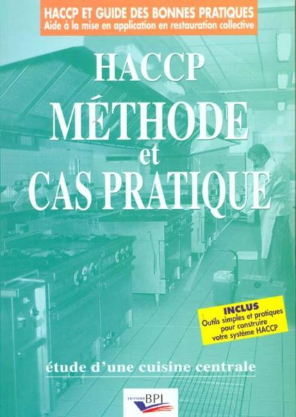 Livre haccp methode et cas pratique etude d 39 une cuisine - Definition d une cuisine centrale ...