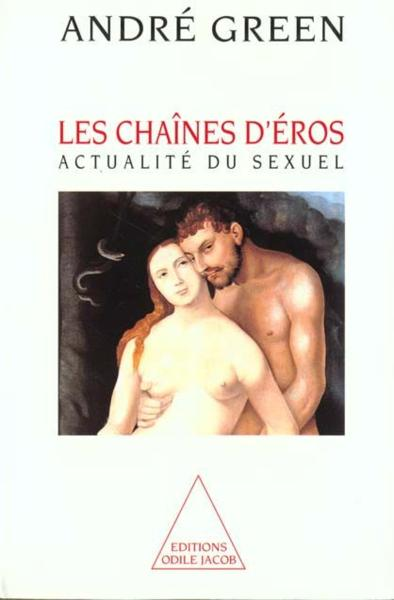 Les chaines d'eros  - Andre Green