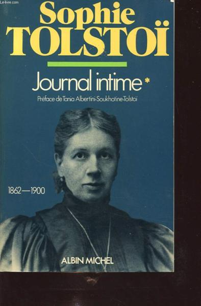 Journal intime t.1 ; 1862-1900  - Sophie Tolstoi