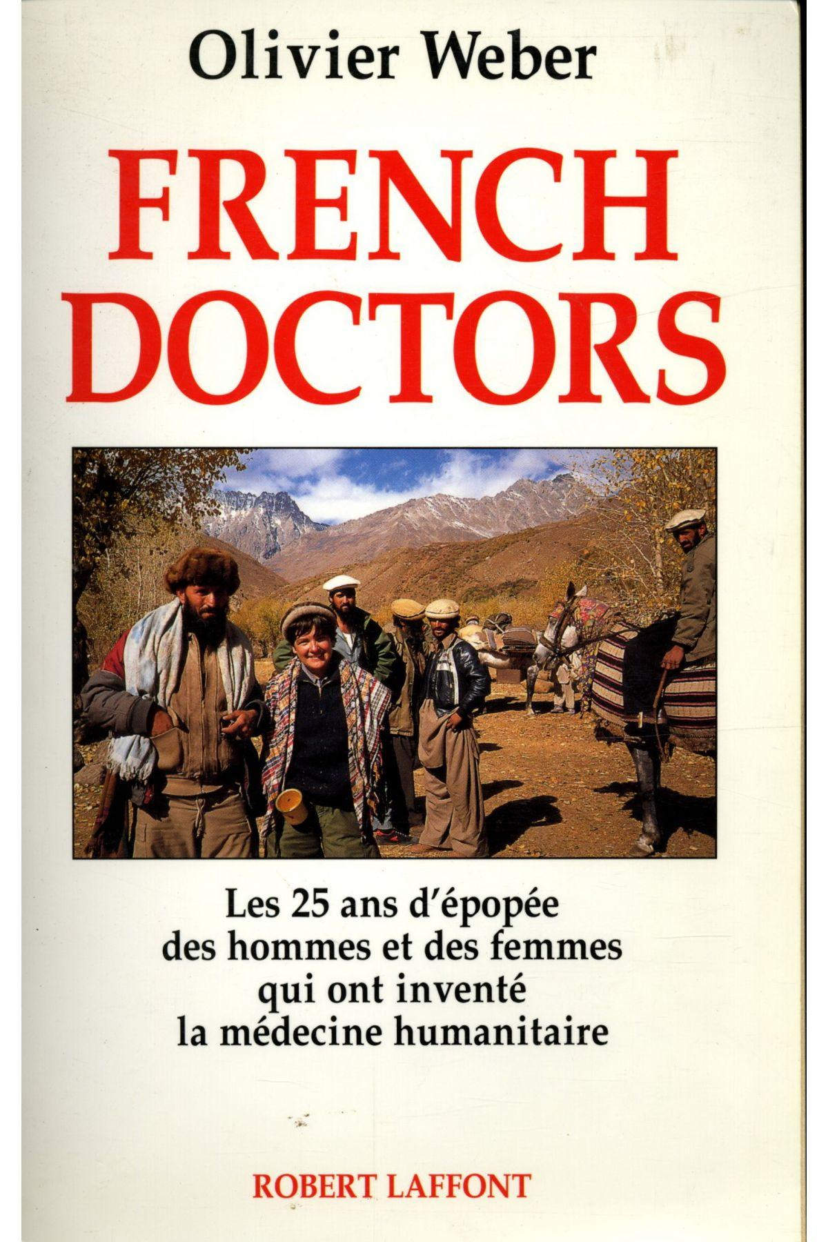 French Doctors  - Olivier Weber