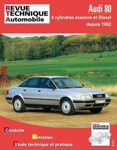 REVUE TECHNIQUE AUTOMOBILE N.556.2 ; Audi 80 4 cyl. ess. & diesel (92-94)  - Collectif