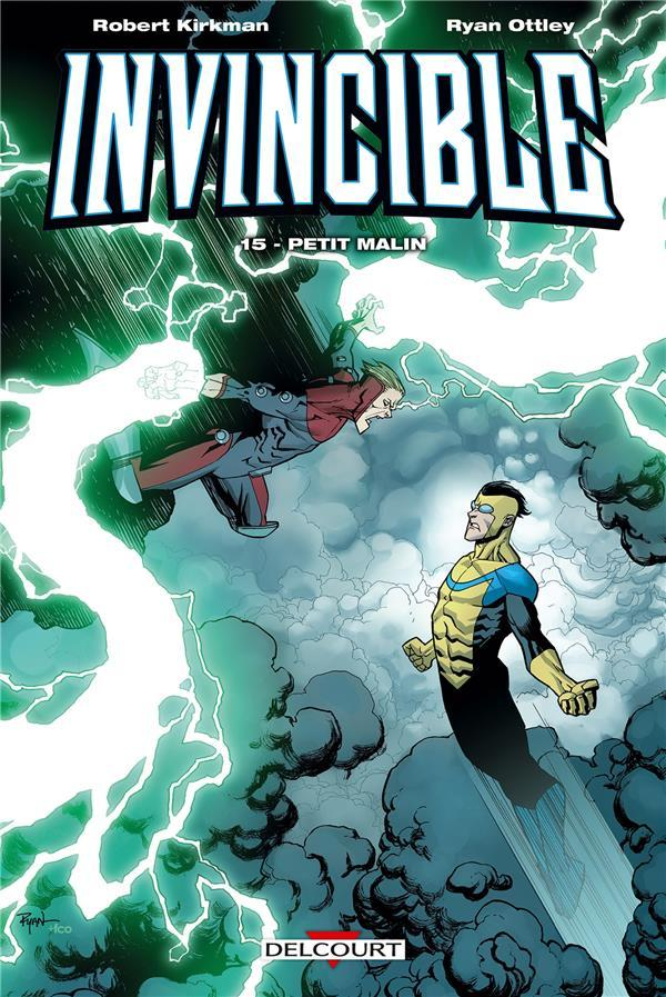 Invincible T.15 ; petit malin  - Robert Kirkman  - Ryan Ottley