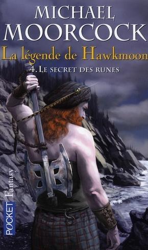 Michael Moorcock - Le Secret des Runes-La Légende de Hawkmoon T4 1073803_3045901