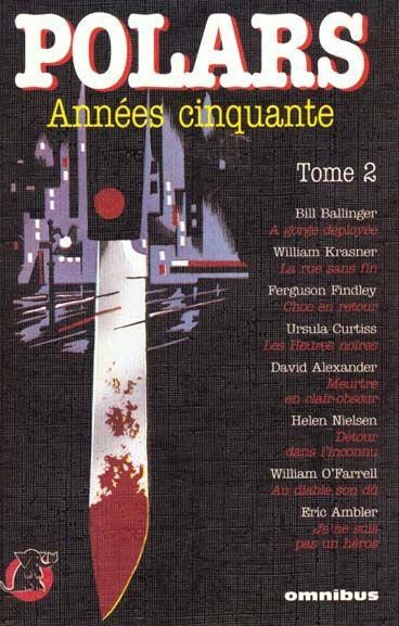 Polars Annee 50 - Tome 2  - Collectif