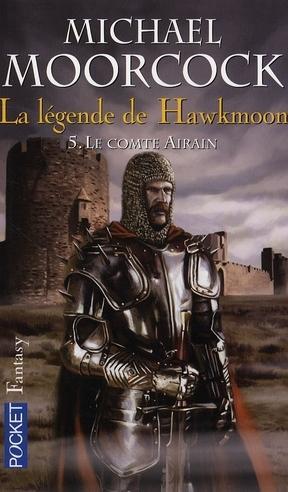 Michael Moorcock - Le Comte Airain - La Légende de Hawkmoon T5 1073804_3045903