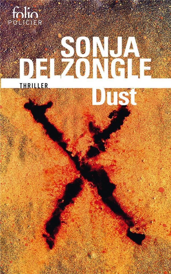Vente Livre :                                    Dust                                      - Sonja Delzongle