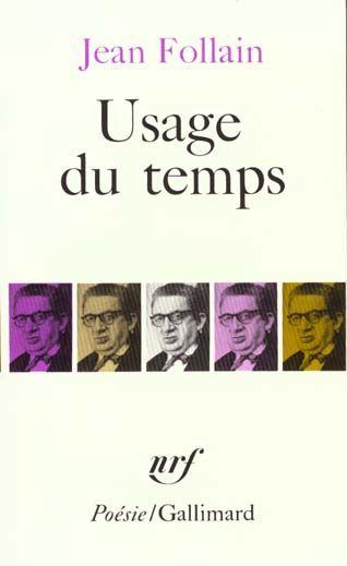 Vente Livre :                                    Usage du temps                                      - Jean Follain