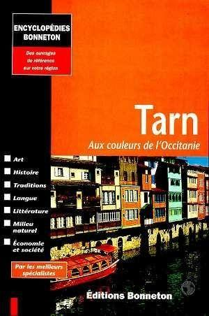 Encyclopedies Regionales ; Tarn  - Collectif