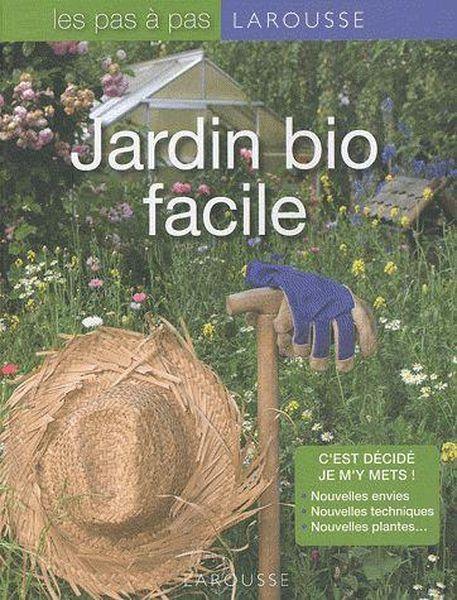Livre jardin bio facile catherine delvaux for Jardin facile