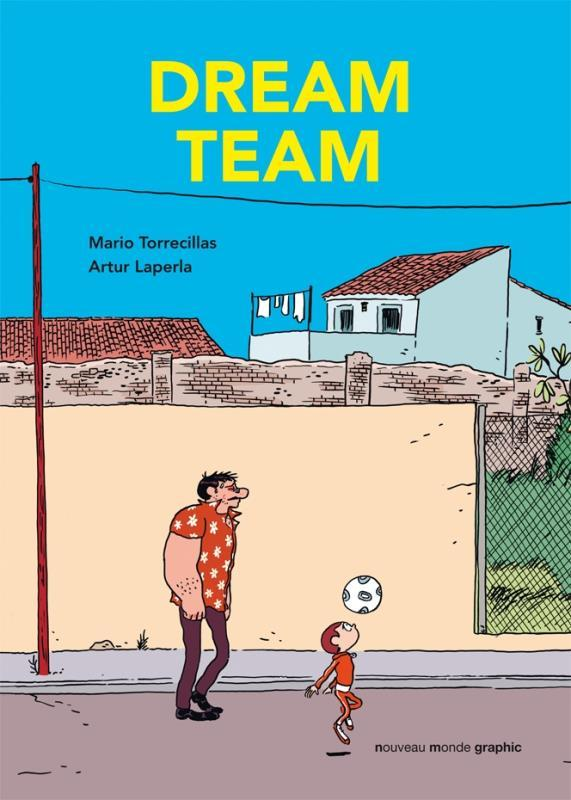 Dream team  - Artur Laperia  - Mario Torrecillas