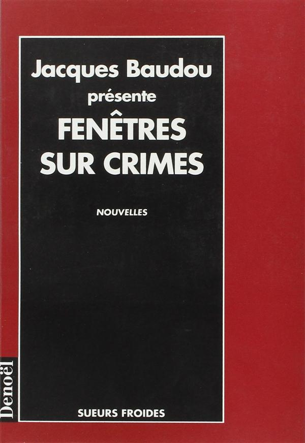 Fenetres Sur Crimes  - Collectifs Denoel