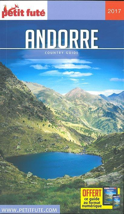 GUIDE PETIT FUTE ; COUNTRY GUIDE ; Andorre (édition 2017)  - Collectif Petit Fute