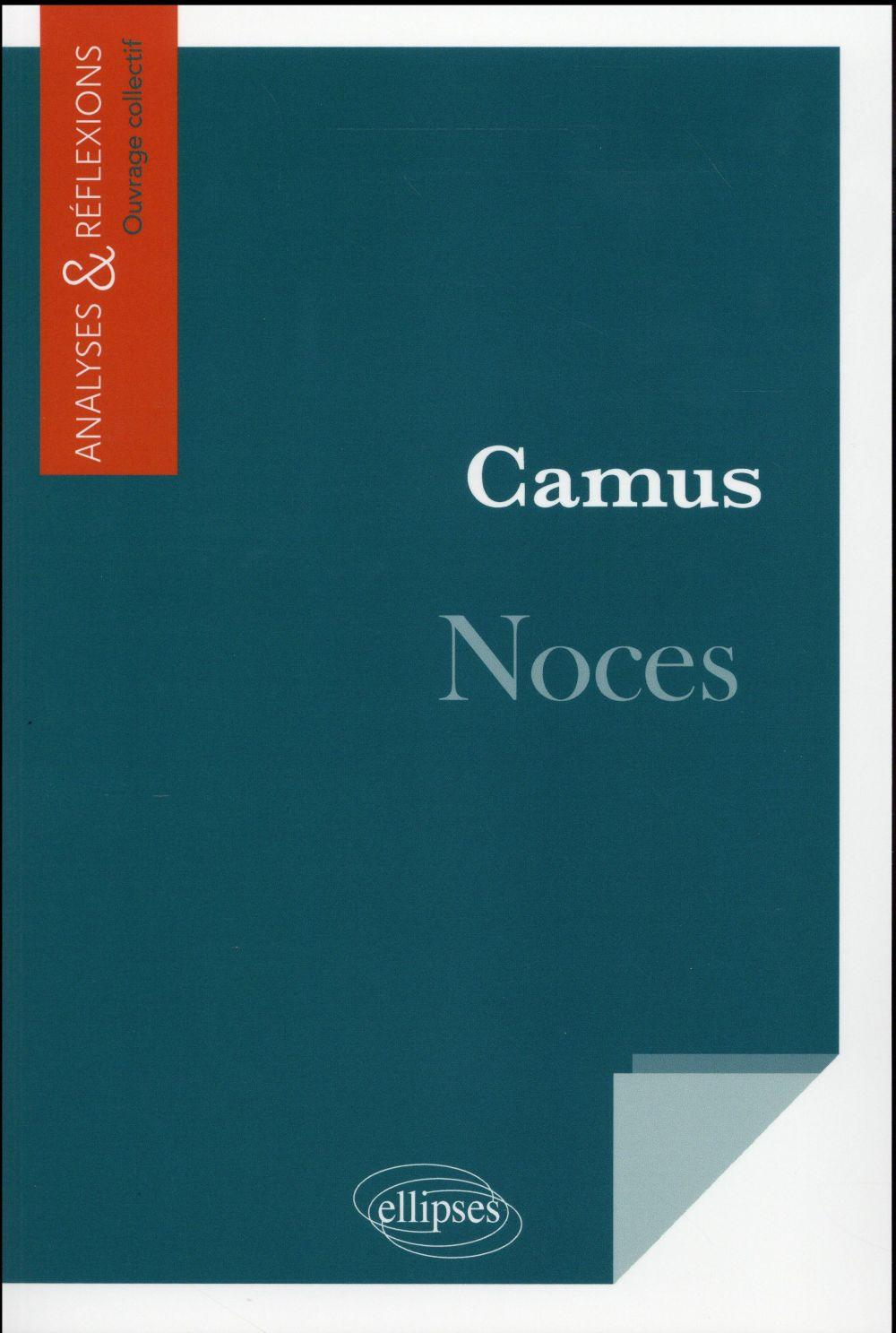 Camus Noces  - Collectif