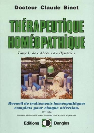 Therapeutique Homeopathique T.1  - Binet Claude