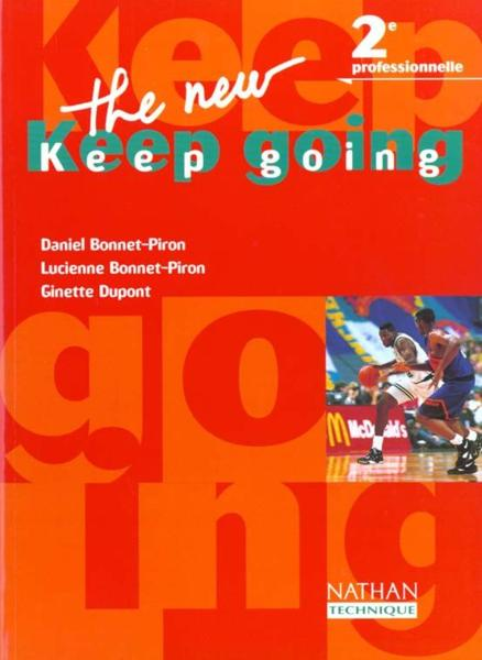 Vente Livre :                                    The new keep going 2eme pro el                                      - Bonnet-Piron Daniel  - Daniel Bonnet-Piron  - Bonnet-Piron/Dupont