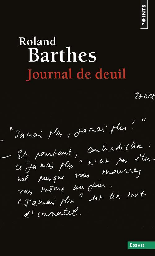 Journal de deuil : 26 octobre 1977-15 septembre 1979  - Roland Barthes