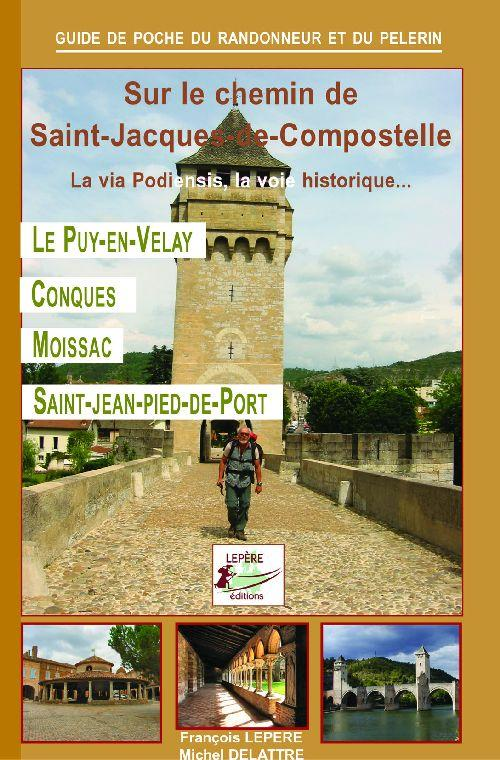 Livre sur le chemin de saint jacques de compostelle la - Saint jean pied de port saint jacques de compostelle ...