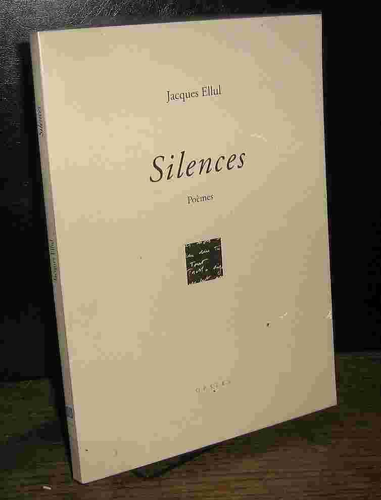 Silences  - Jacques Ellul