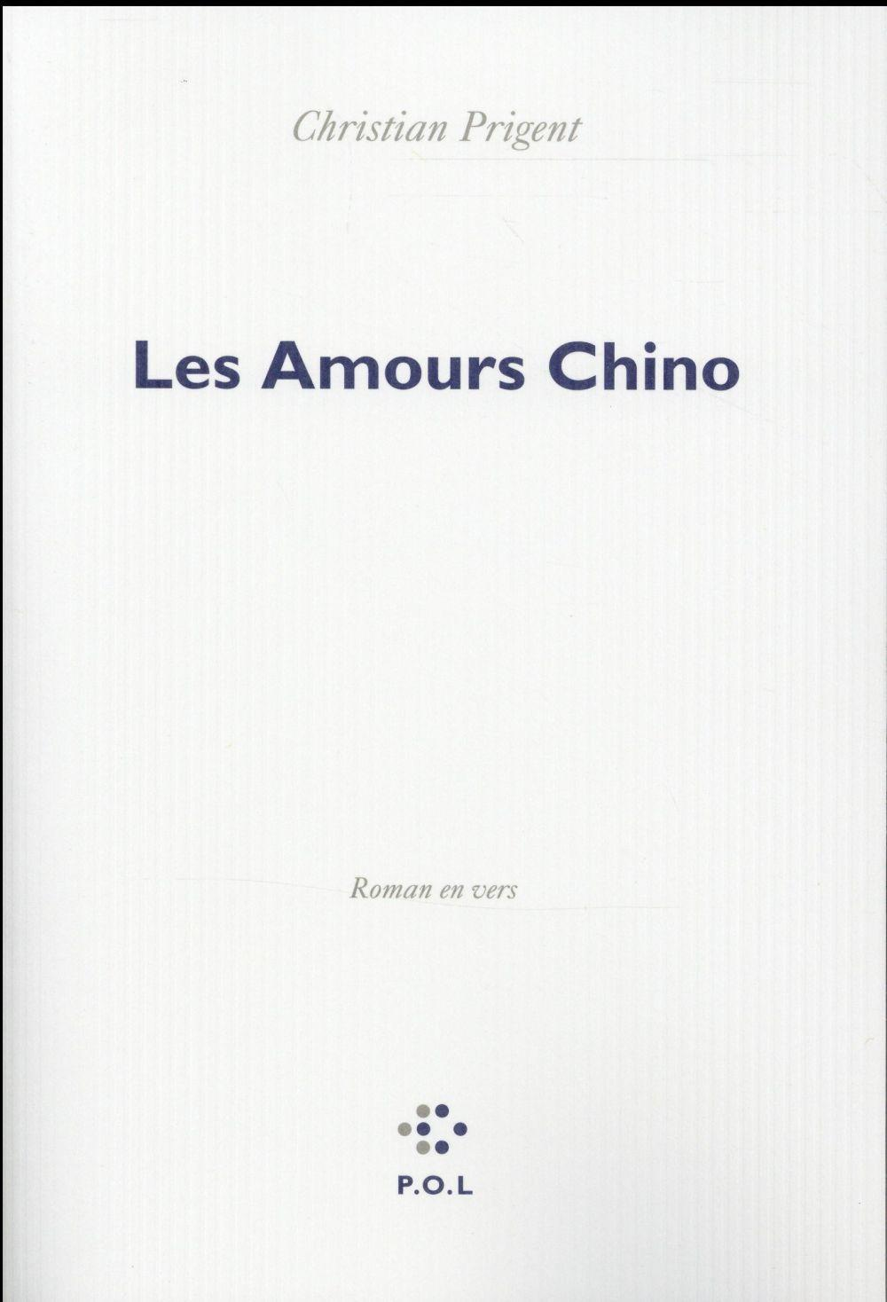 Les amours Chino  - Christian Prigent