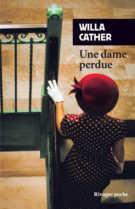 Une dame perdue  - Willa Cather