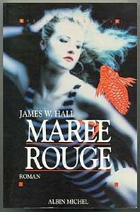 Marée rouge  - James Wilson Hall