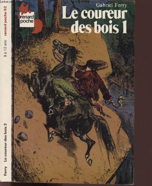 Le Coureur Des Bois - Livre Le Coureur Des Bois Tomes 1 Et 2 Renard Poche Ferry Gabriel ACHETER OCCASION 1978