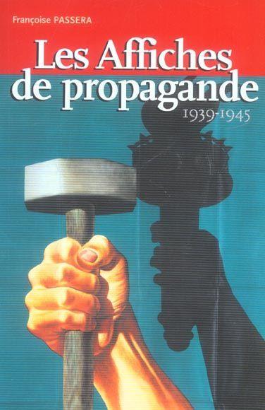 Propagande a travers affiches seconde guerre mondiale - intérieur