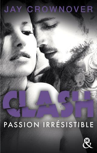 Vente                                 Clash t.4 ; passion irrésistible                                  - Jay Crownover