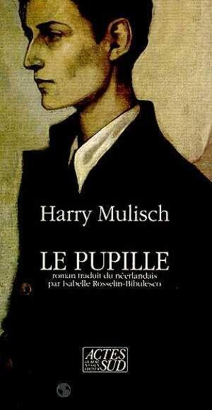Le pupille  - Harry Mulisch