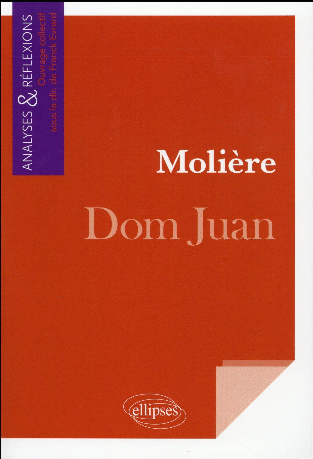 Moliere Dom Juan  - Collectif
