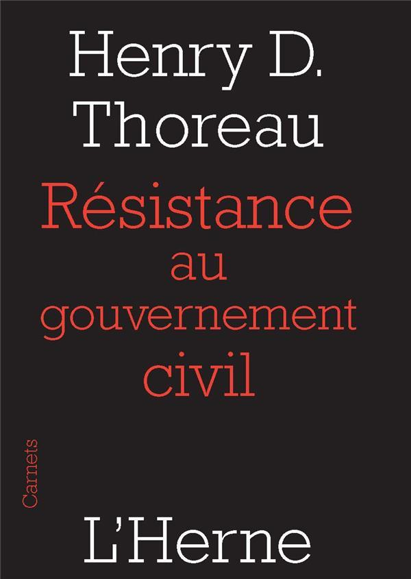 Résistance au gouvernement civil  - Henry David Thoreau