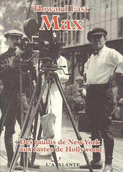Vente Livre :                                    Max ; des taudis de New York aux fastes de Hollywood                                      - Howard Fast