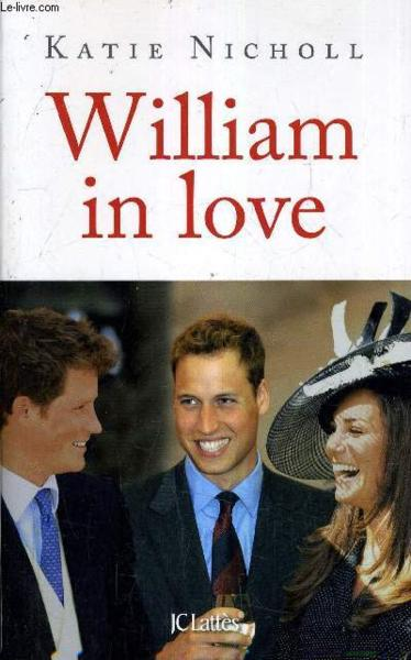 William in love  - Katie Nicholl