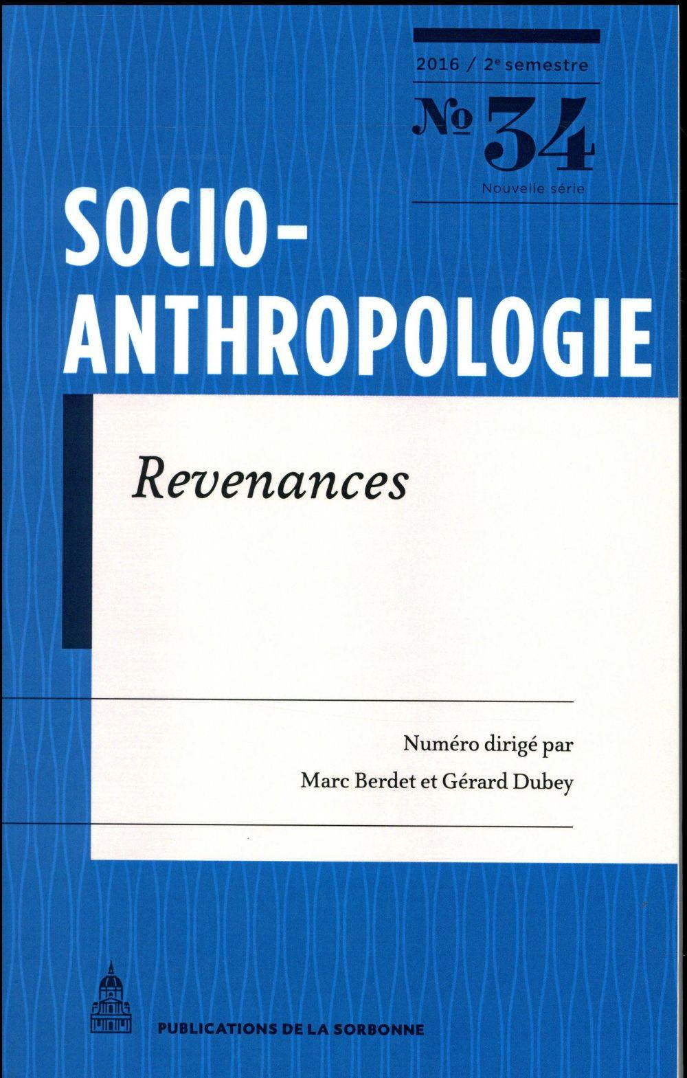 Revue Socio-Anthropologie N.34 ; Revenances  - Revue Socio-Anthropologie