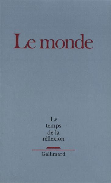 Le temps de la reflexion 1989 - le monde  - Collectif  - Collectifs Gallimard