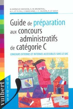 fe4fcbab816 Vente Livre   Guide de preparation aux concours administratifs de categorie  ...