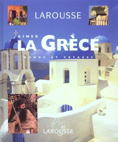Aimer La Grece - Livre + Cd - Photos  - Collectif