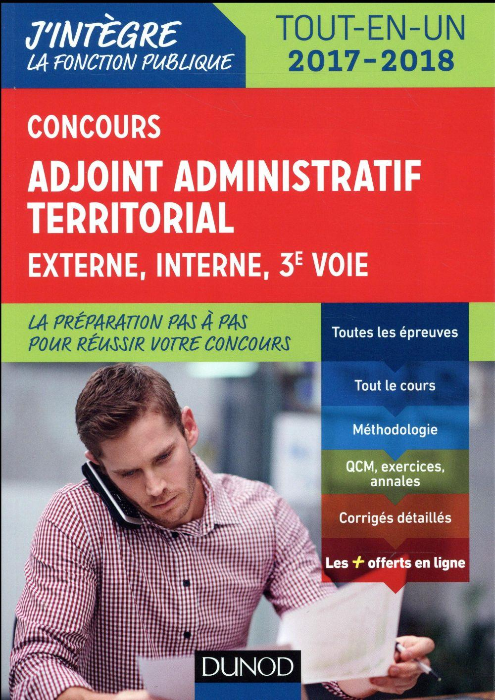 Concours adjoint administratif territorial (édition 2017/2018)  - Odile Meyer  - Collectif