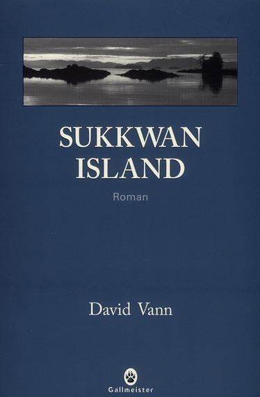 Sukkwan island de David Vann gallmeister