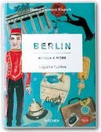 Berlin ; hotels and more  - Collectif