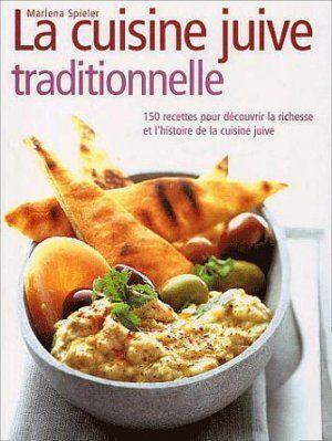Livre la cuisine juive traditionnelle marlena spieler for Cuisine juive