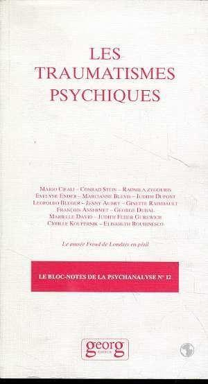 Les Traumatismes Psychiques  - Collectif