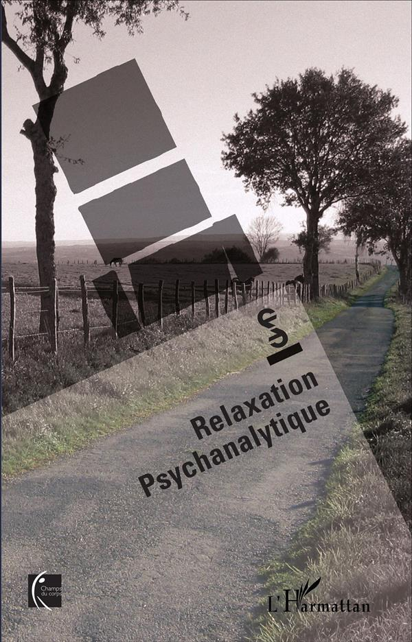 Rêverie, relaxation psychanalytique  - Areps