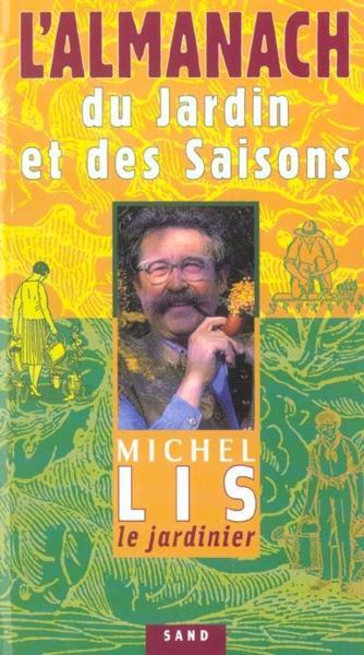 Livre almanach jardin saisons m lis michel lis for Jardinetsaisons