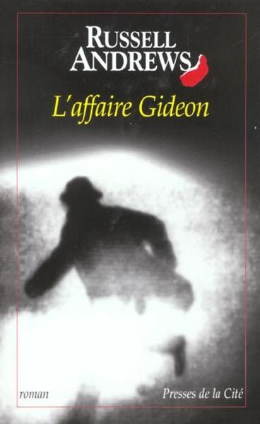 L'Affaire Gideon  - Russel Andrews