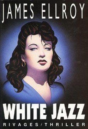 Vente Livre :                                    White jazz                                      - James Ellroy
