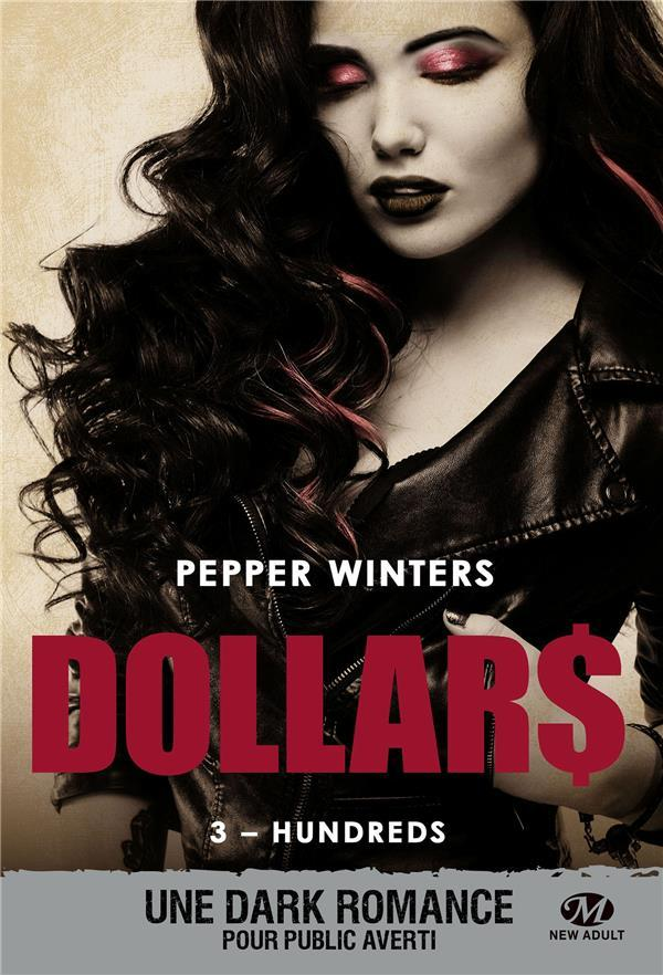 Vente  Dollars T.3 ; hundreds  - Pepper Winters
