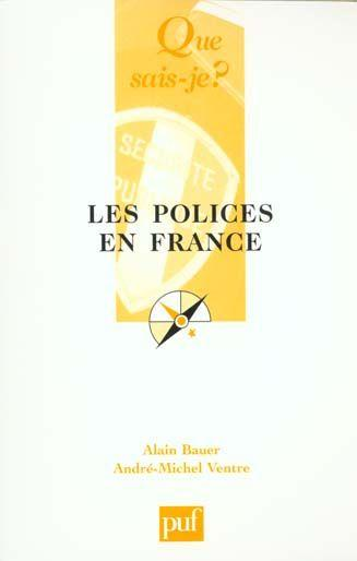 Polices en france (les)  - Bauer/Ventre Alain/A