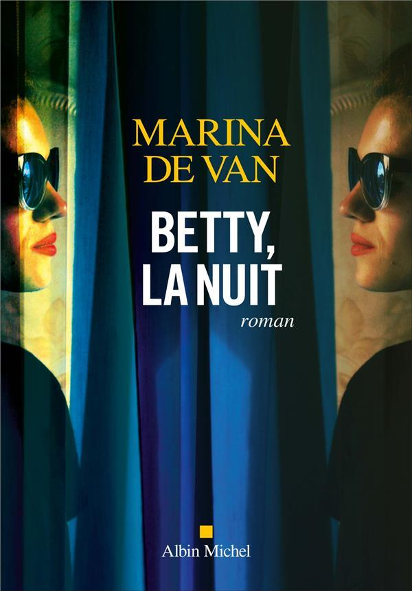 Vente  Betty, la nuit  - Marina De Van