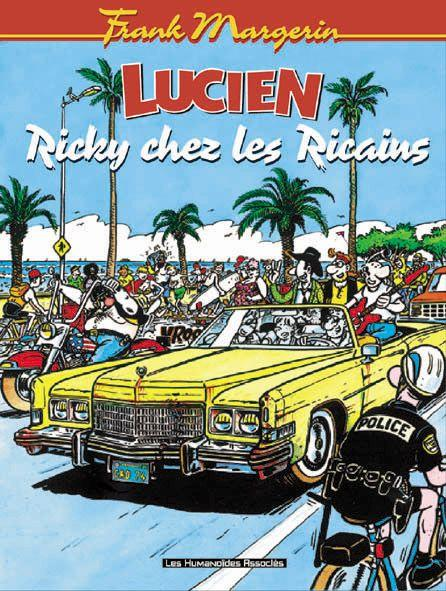 Lucien T.7 ; Ricky Chez Les Ricains  - Frank Margerin